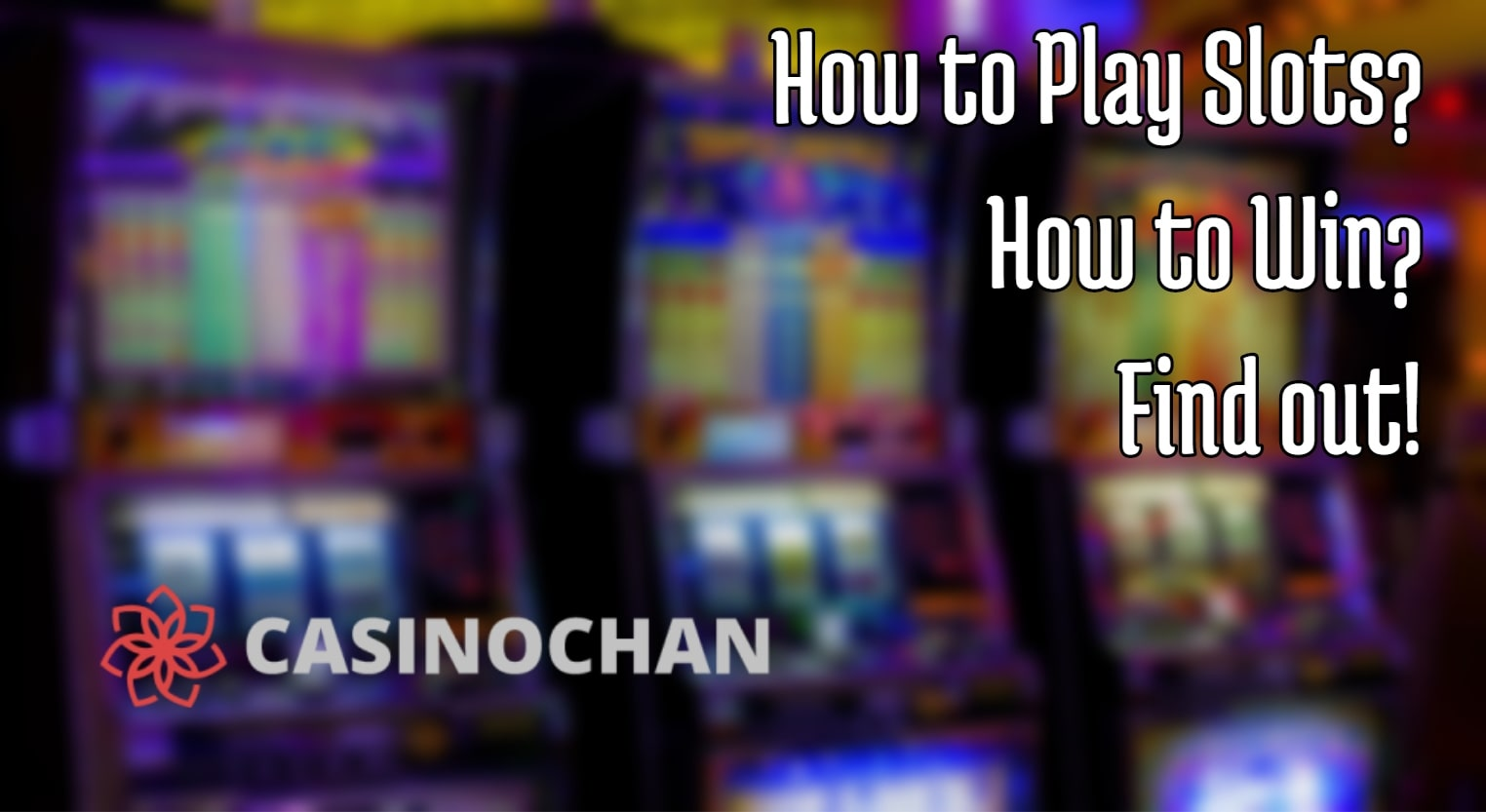How to Play Slots Online and How to Win Playing Slots?