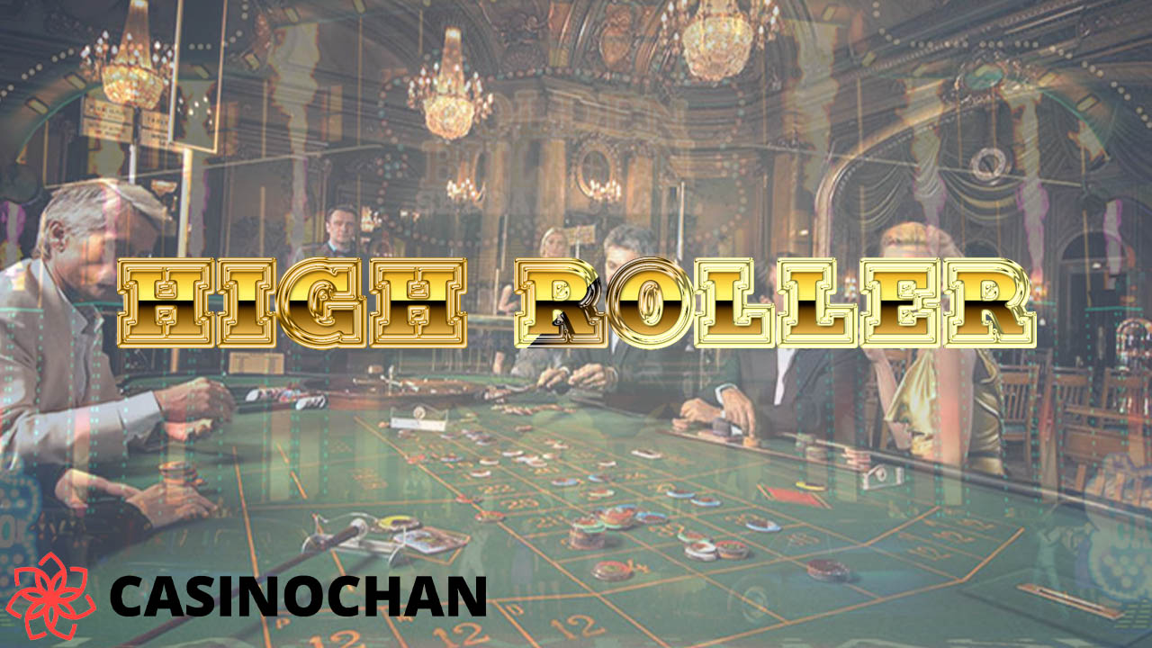 High Rollers – Who Are They and How You Can Become One