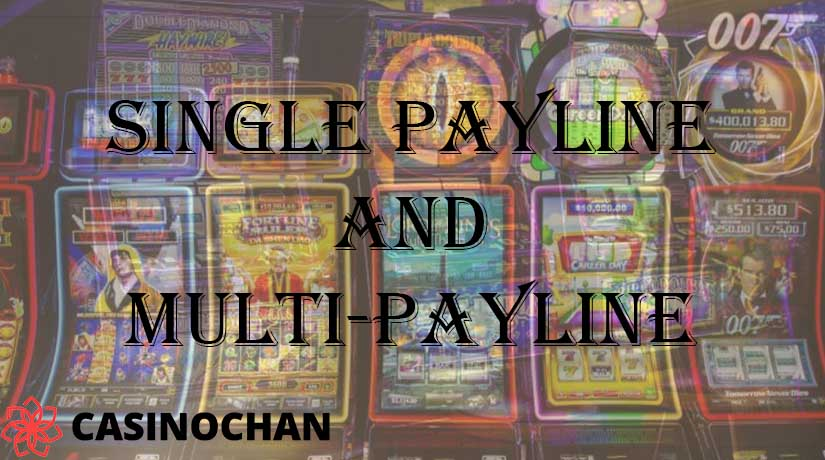 What's the Difference Between Single Payline and Multi-Payline Slot Games?