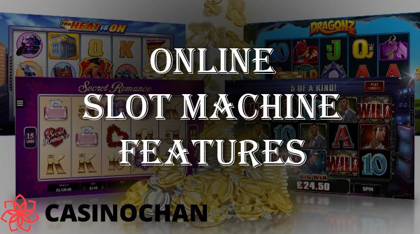 Semua Yang Harus Anda Ketahui Tentang Fitur Mesin Slot Online
