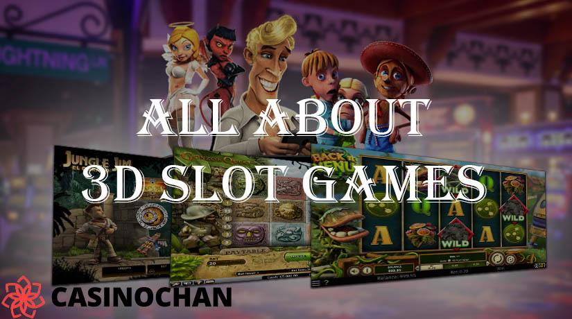 Semua Tentang Game Slot 3D