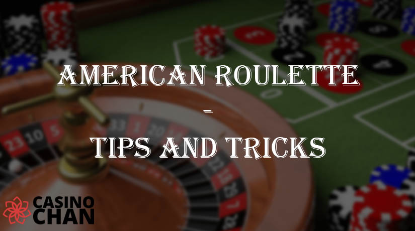 American Roulette: Tips and Tricks