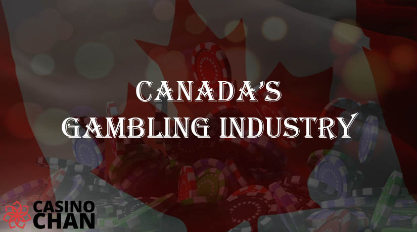 All You Need to Know About Canada's Gambling Industry