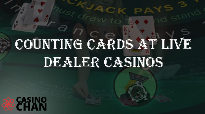 Counting Cards at Live Dealer Casinos