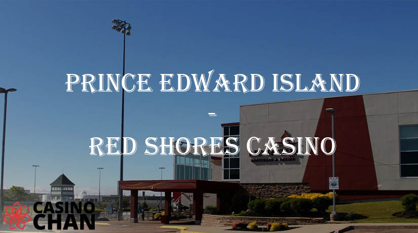 Red Shores Casino na Prince Edward Island